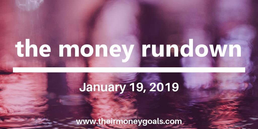 The Money Rundown – January 19, 2019