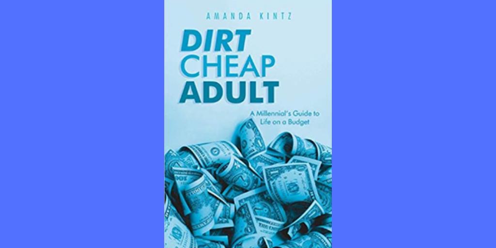 Book Review: Dirt Cheap Adult by Amanda Kintz